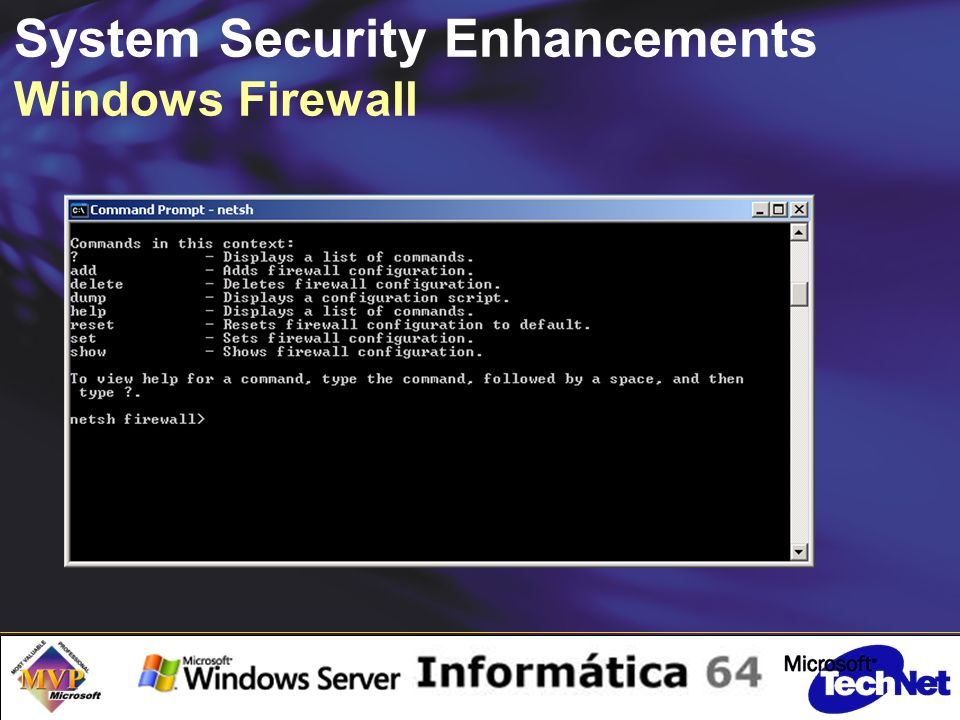 System Security Enhancements Windows Firewall