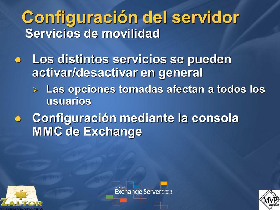 Configuración del servidor Servicios de movilidad Los distintos servicios se pueden activar/desactivar en general Los distintos servicios se pueden ac