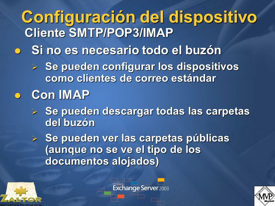 Configuración del dispositivo Cliente SMTP/POP3/IMAP Si no es necesario todo el buzón Si no es necesario todo el buzón Se pueden configurar los dispos