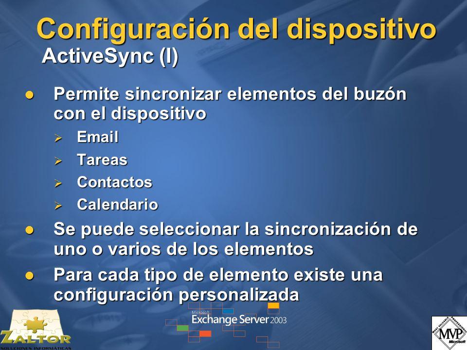 Configuración del dispositivo ActiveSync (I) Permite sincronizar elementos del buzón con el dispositivo Permite sincronizar elementos del buzón con el