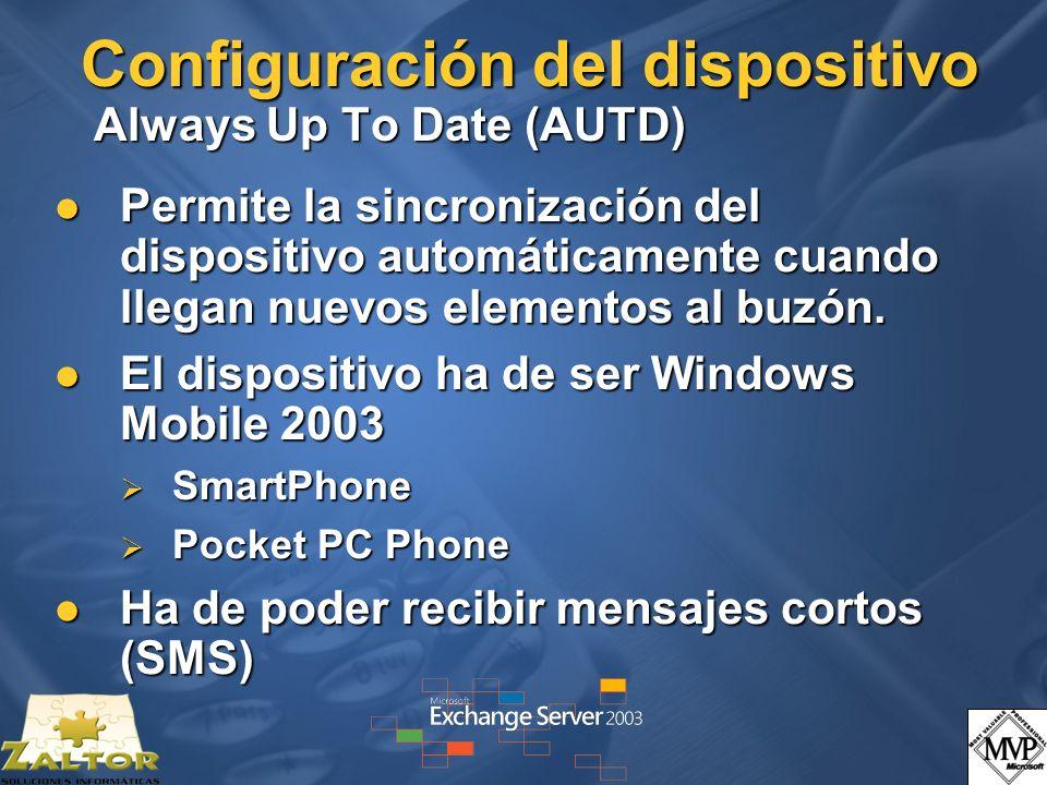 Configuración del dispositivo Always Up To Date (AUTD) Permite la sincronización del dispositivo automáticamente cuando llegan nuevos elementos al buzón.