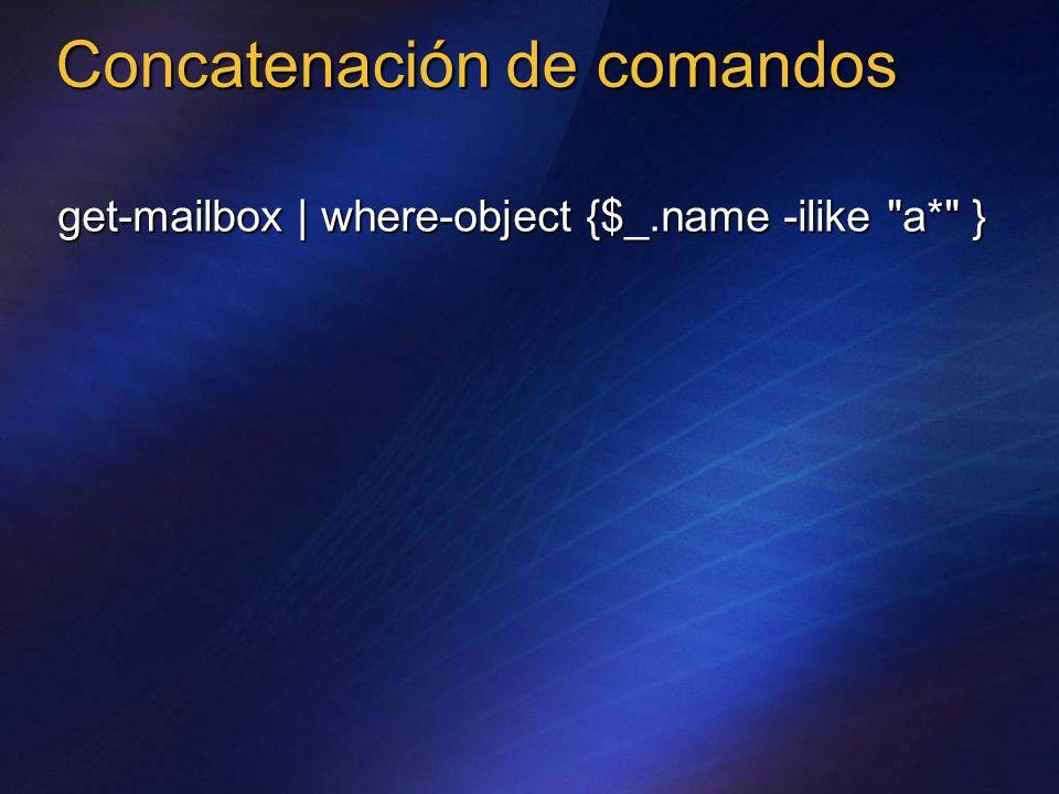 Concatenación de comandos get-mailbox | where-object {$_.name -ilike