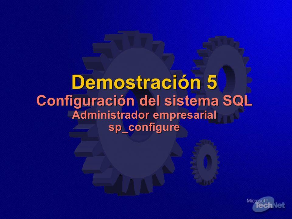Demostración 5 Configuración del sistema SQL Administrador empresarial sp_configure
