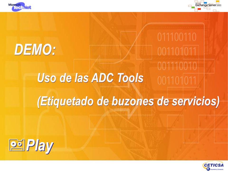 DEMO: Uso de las ADC Tools (Etiquetado de buzones de servicios) DEMO: Uso de las ADC Tools (Etiquetado de buzones de servicios) Play