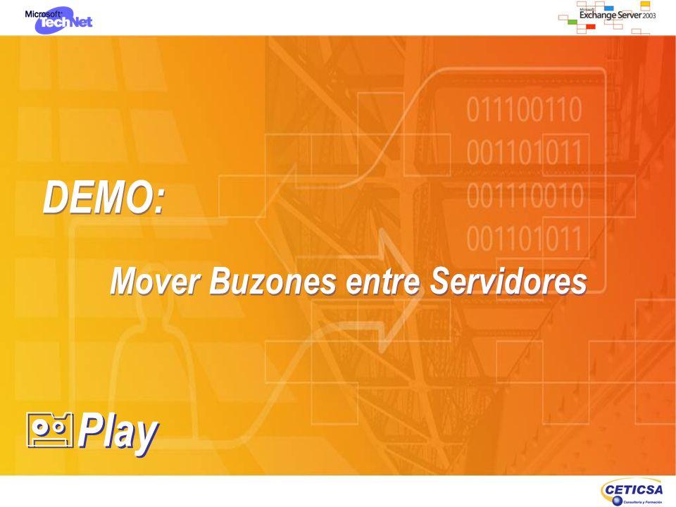 DEMO: Mover Buzones entre Servidores DEMO: Mover Buzones entre Servidores Play
