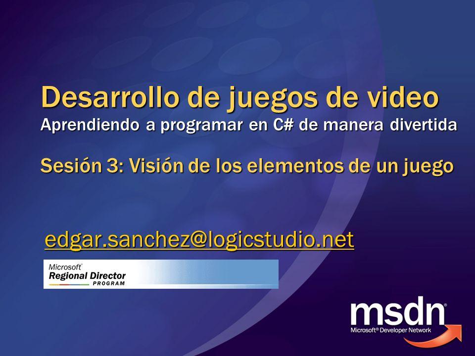 Agenda Visión de los objetivos de esta serie de webcasts Visión de esta sesión Visión de los elementos de un juego de video Información para aprender más Preguntas y respuestas