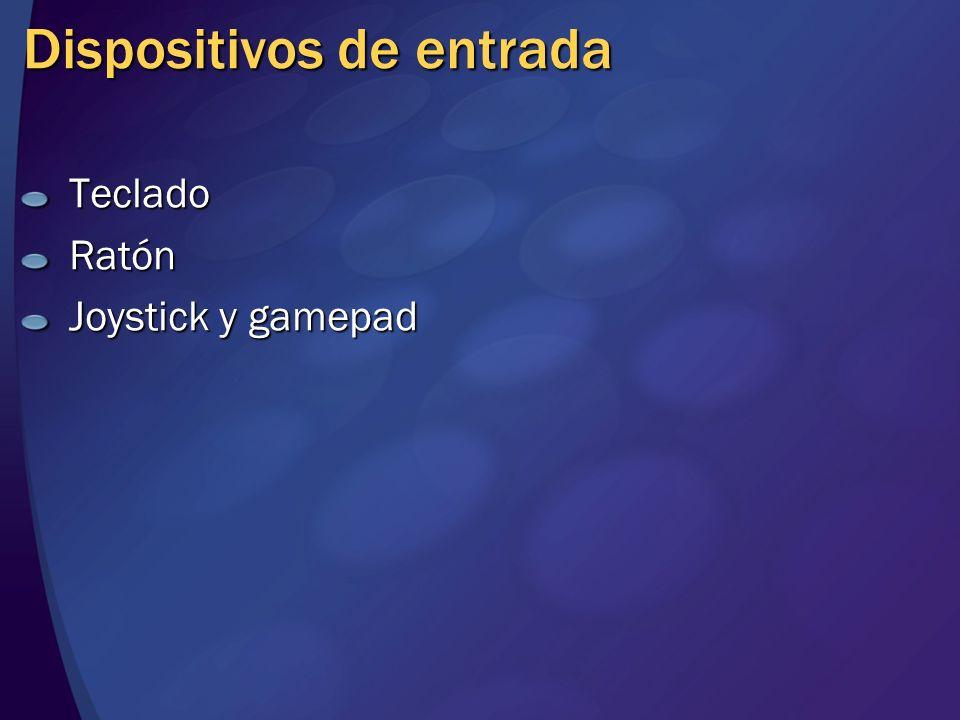 Dispositivos de entrada TecladoRatón Joystick y gamepad