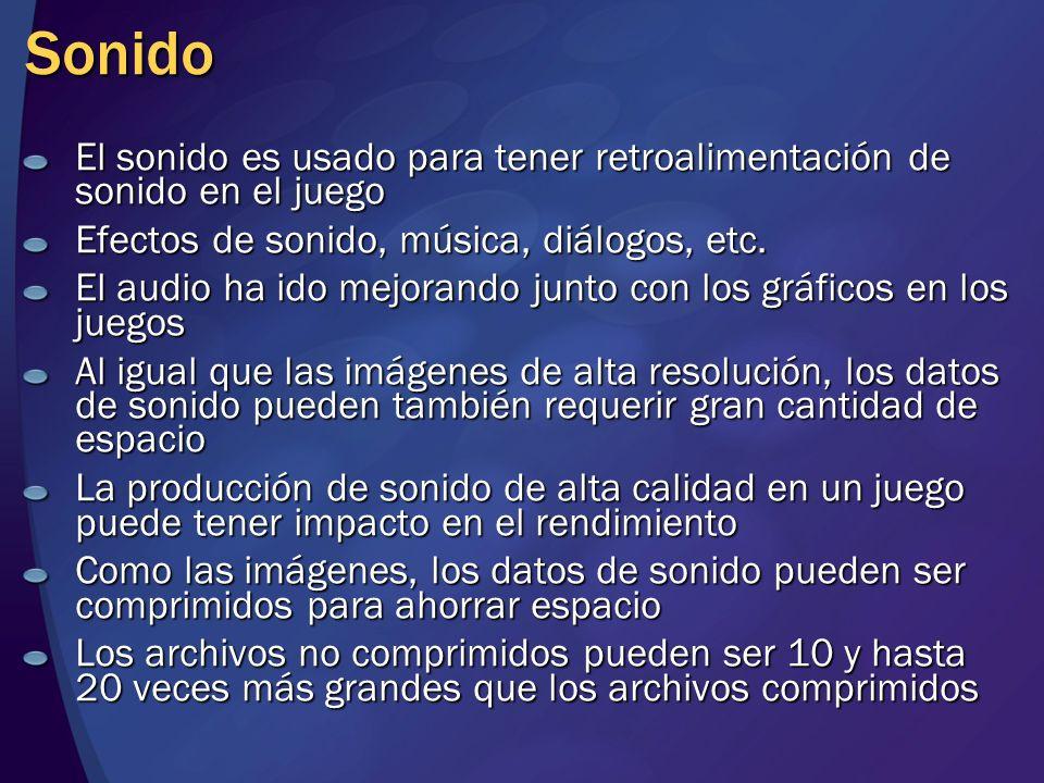 Sonido El sonido es usado para tener retroalimentación de sonido en el juego Efectos de sonido, música, diálogos, etc. El audio ha ido mejorando junto