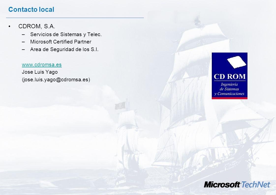 Contactos Jacobo Crespo - Sybari Software jacob_crespo@sybari.com Chema Alonso - Informática 64 Chema@informatica64.com José Parada Gimeno - Microsoft