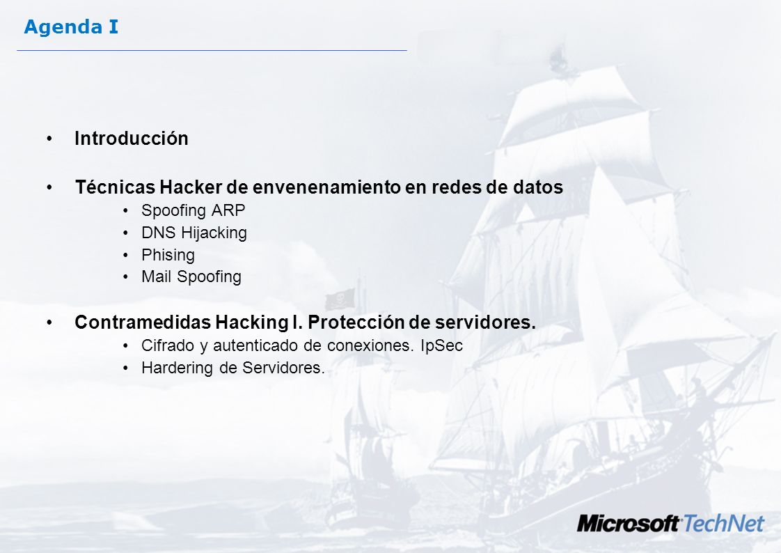 Gira Seguridad 2005 Microsoft TechNet Con la participación de: y José Parada Gimeno Evangelista Microsoft TechNet Chema Alonso MVP Windows Server Secu