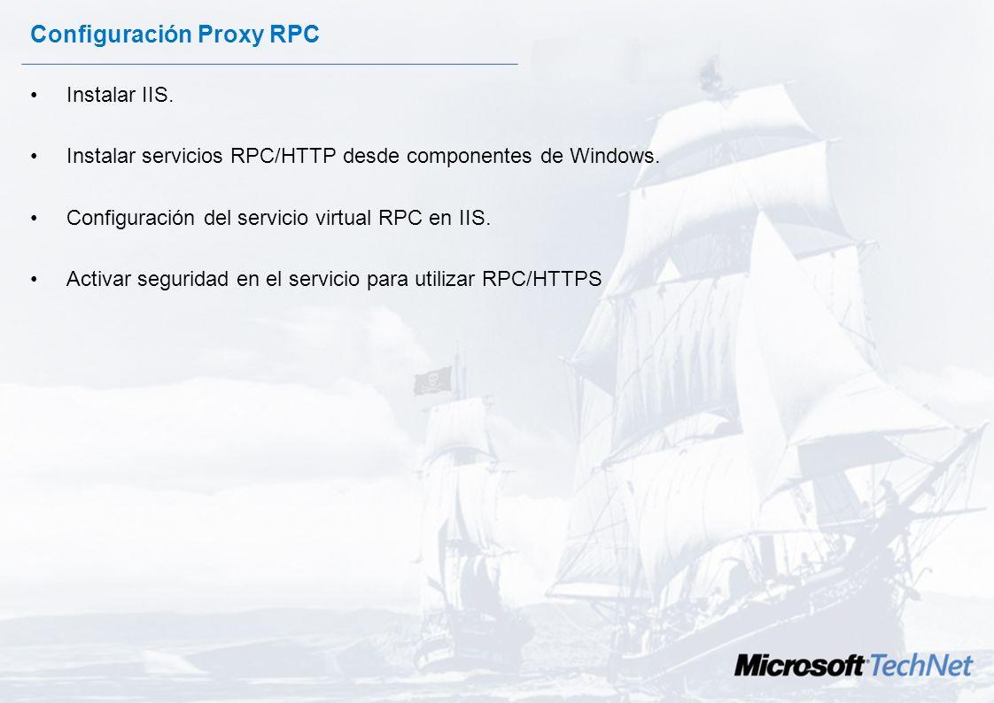 Inspección de tráfico. Con la arquitectura de RPC sobre HTTP antivirus y antispam pueden implementarse en los siguientes niveles: –Cliente. Por ejempl