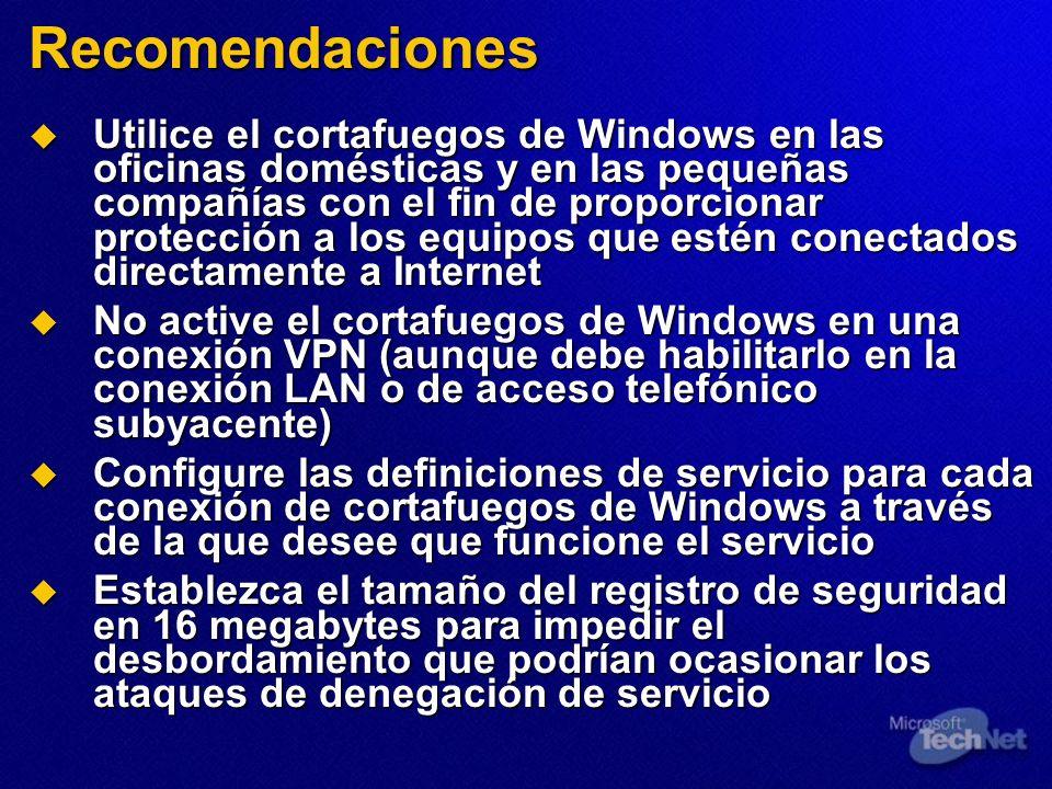 Utilice el cortafuegos de Windows en las oficinas domésticas y en las pequeñas compañías con el fin de proporcionar protección a los equipos que estén