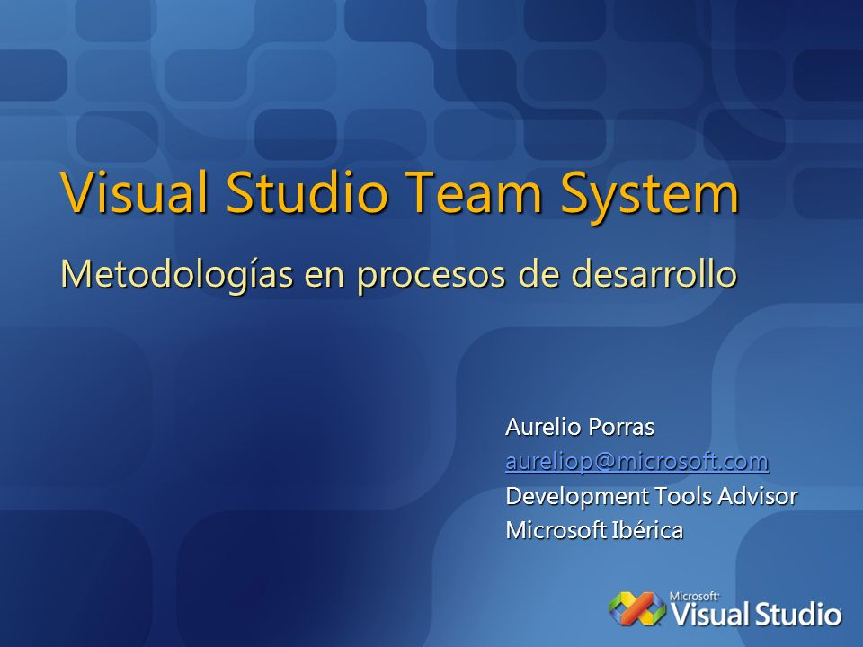 Aumento del Code Churn Caída de la cobertura de código Incremento de las pruebas sin concluir Visual Studio Team System Pruebas unitarias inadecuadas