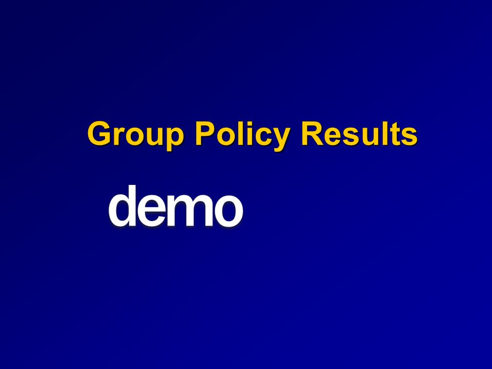Group Policy Results