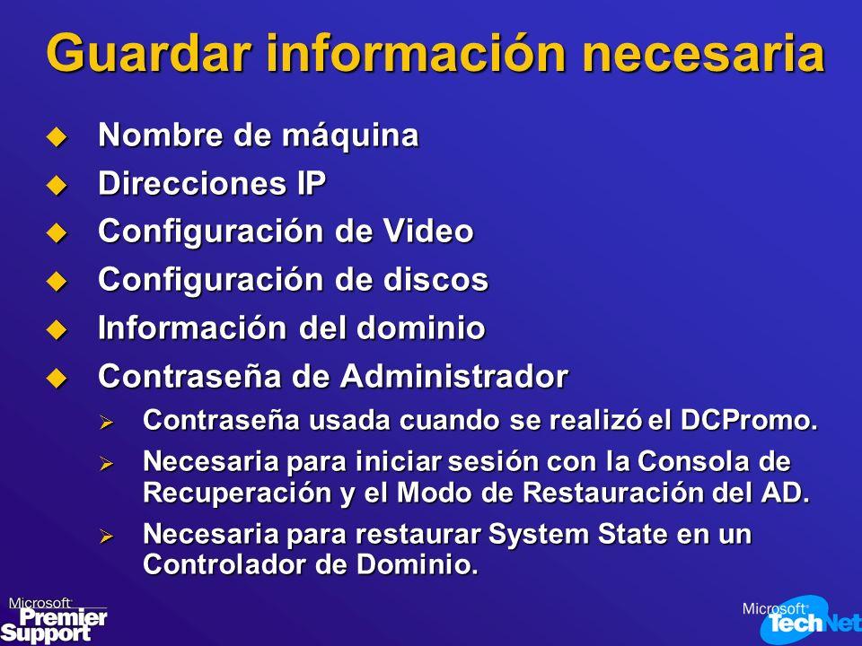 Guardar información necesaria Nombre de máquina Nombre de máquina Direcciones IP Direcciones IP Configuración de Video Configuración de Video Configur