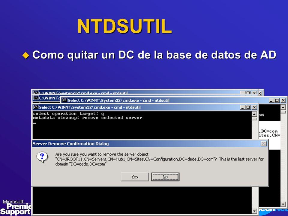 NTDSUTIL Como quitar un DC de la base de datos de AD Como quitar un DC de la base de datos de AD