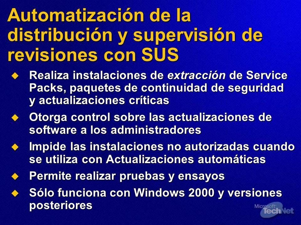 Automatización de la distribución y supervisión de revisiones con SUS Realiza instalaciones de extracción de Service Packs, paquetes de continuidad de