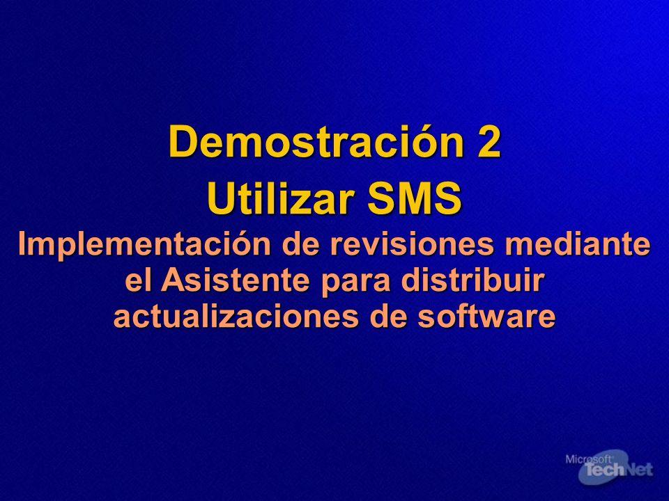 Demostración 2 Utilizar SMS Implementación de revisiones mediante el Asistente para distribuir actualizaciones de software Demostración 2 Utilizar SMS
