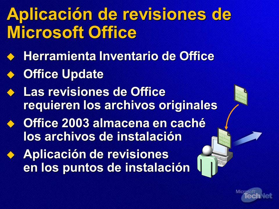 Aplicación de revisiones de Microsoft Office Herramienta Inventario de Office Herramienta Inventario de Office Office Update Office Update Las revisio