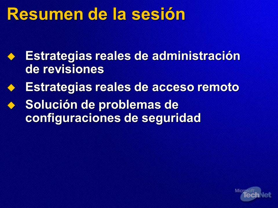 Resumen de la sesión Estrategias reales de administración de revisiones Estrategias reales de administración de revisiones Estrategias reales de acces