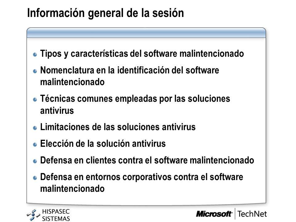 Información general de la sesión Tipos y características del software malintencionado Nomenclatura en la identificación del software malintencionado T