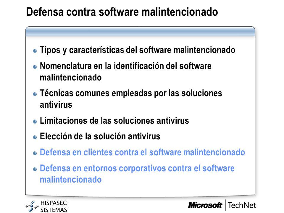 Defensa contra software malintencionado Tipos y características del software malintencionado Nomenclatura en la identificación del software malintenci