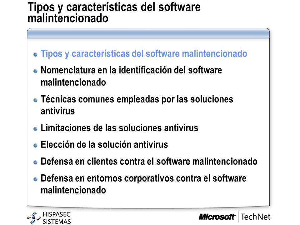 Tipos y características del software malintencionado Nomenclatura en la identificación del software malintencionado Técnicas comunes empleadas por las