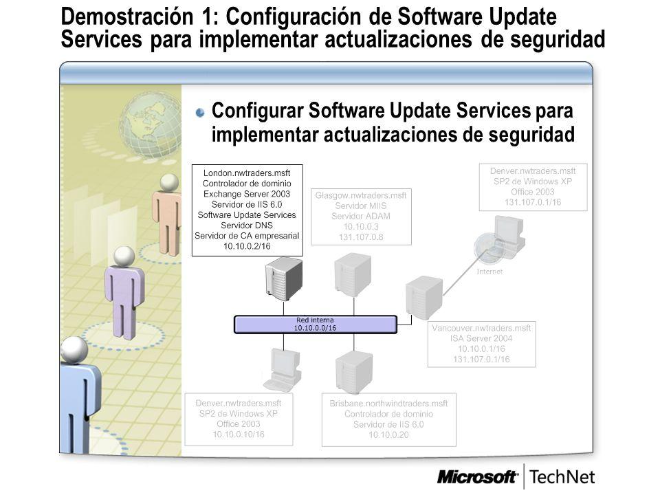 Demostración 1: Configuración de Software Update Services para implementar actualizaciones de seguridad Configurar Software Update Services para imple