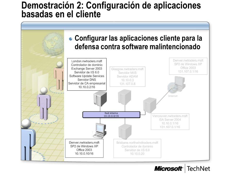 Demostración 2: Configuración de aplicaciones basadas en el cliente Configurar las aplicaciones cliente para la defensa contra software malintencionad