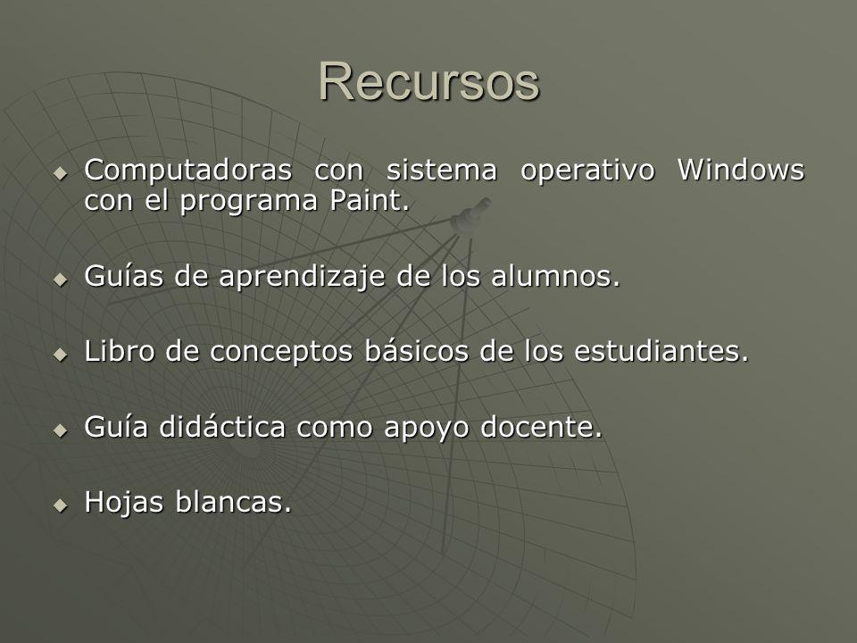 Recursos Computadoras con sistema operativo Windows con el programa Paint. Computadoras con sistema operativo Windows con el programa Paint. Guías de