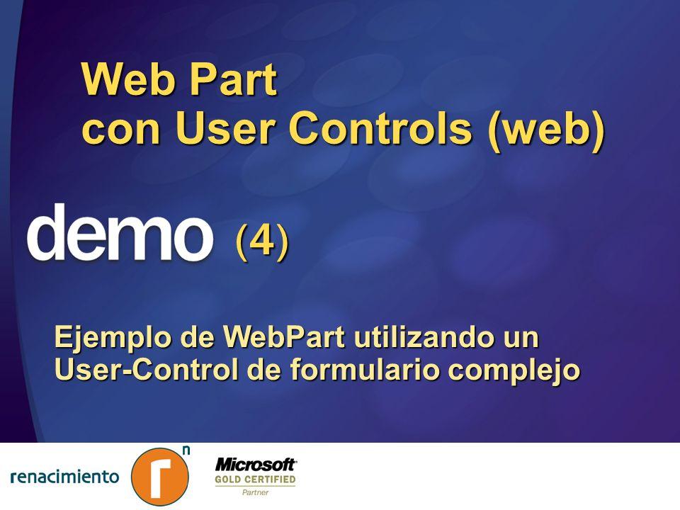 Web Part con User Controls (web) Ejemplo de WebPart utilizando un User-Control de formulario complejo (4)