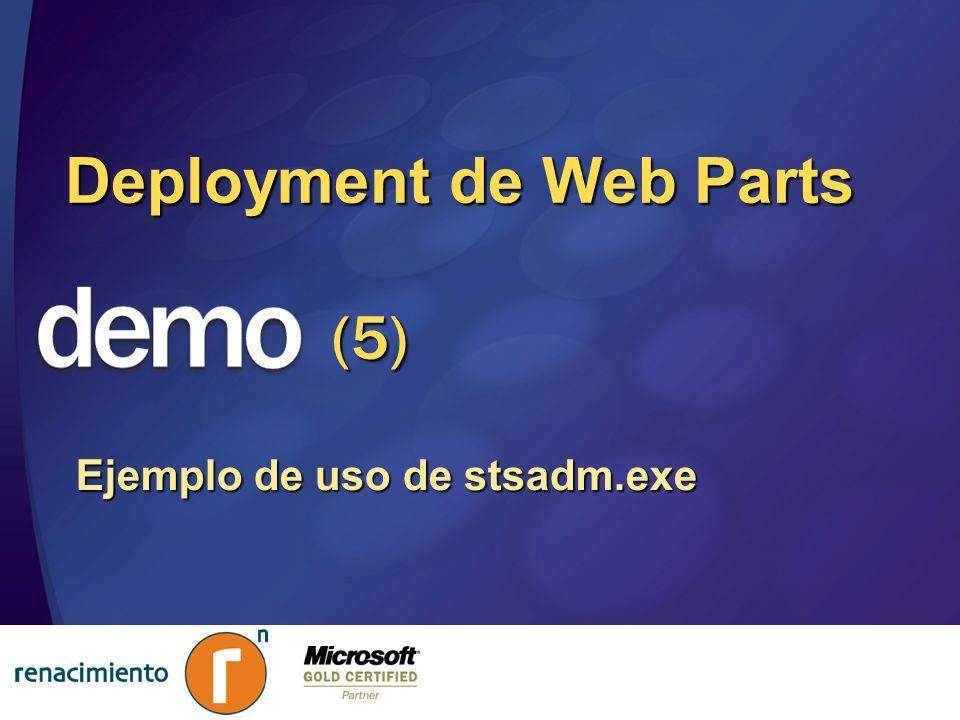 Deployment de Web Parts Ejemplo de uso de stsadm.exe (5)