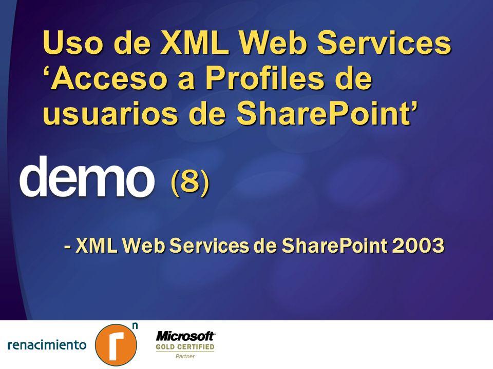 Uso de XML Web Services Acceso a Profiles de usuarios de SharePoint - XML Web Services de SharePoint 2003 (8)