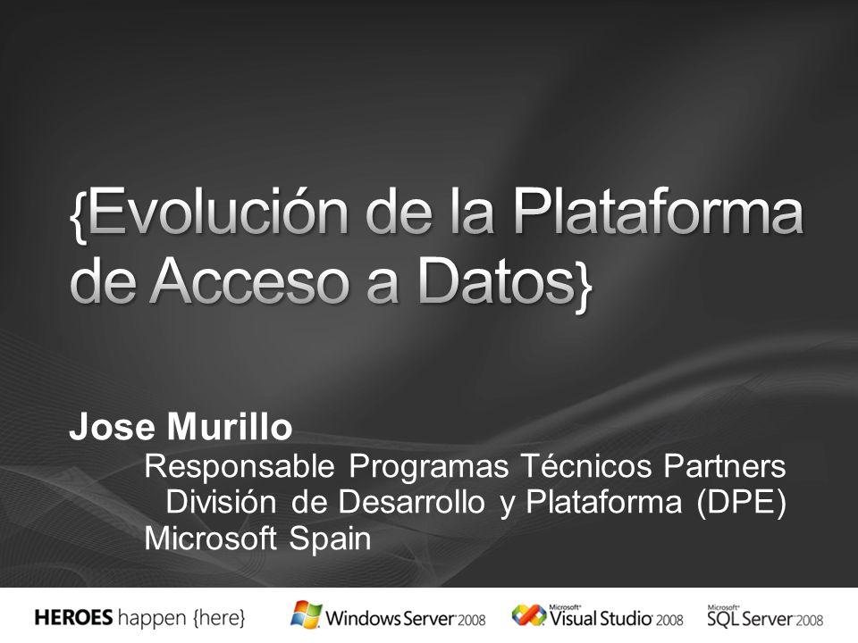 Jose Murillo Responsable Programas Técnicos Partners División de Desarrollo y Plataforma (DPE) Microsoft Spain