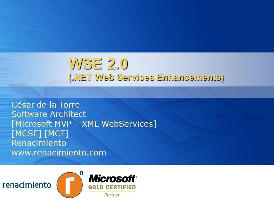 Plataformas Servicios Web.NET ASMX es la plataforma actual de WS en.NET ASMX es la plataforma actual de WS en.NET Soporta funciones básicas para servicios sencillos Soporta funciones básicas para servicios sencillos No implementa las especificaciones WS-* No implementa las especificaciones WS-* WSE 2.0 es una extensión de la plataforma actual WSE 2.0 es una extensión de la plataforma actual Puede utilizarse para extender el comportamiento de ASMX Puede utilizarse para extender el comportamiento de ASMX Puede utilizarse de forma separada sin ASMX Puede utilizarse de forma separada sin ASMX Implementa agunas de las especific.