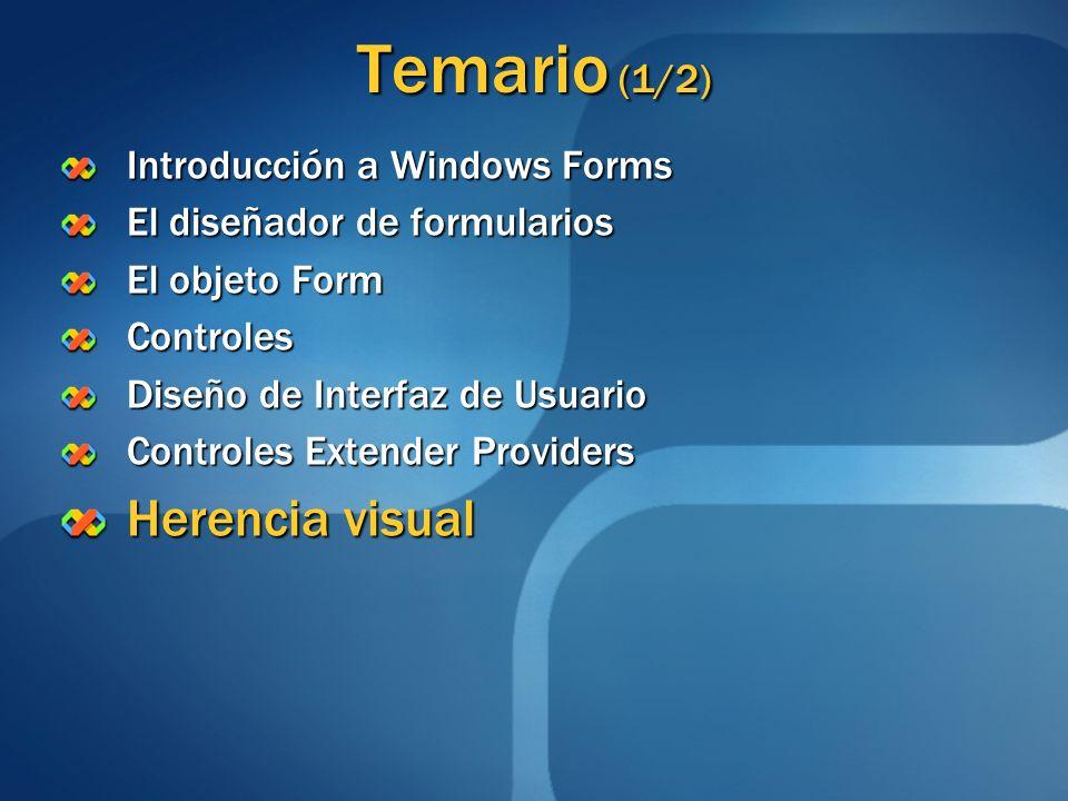 Temario (1/2) Introducción a Windows Forms El diseñador de formularios El objeto Form Controles Diseño de Interfaz de Usuario Controles Extender Provi