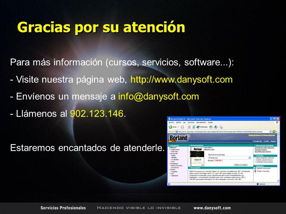 Para más información (cursos, servicios, software...): - Visite nuestra página web, http://www.danysoft.com - Envíenos un mensaje a info@danysoft.com - Llámenos al 902.123.146.