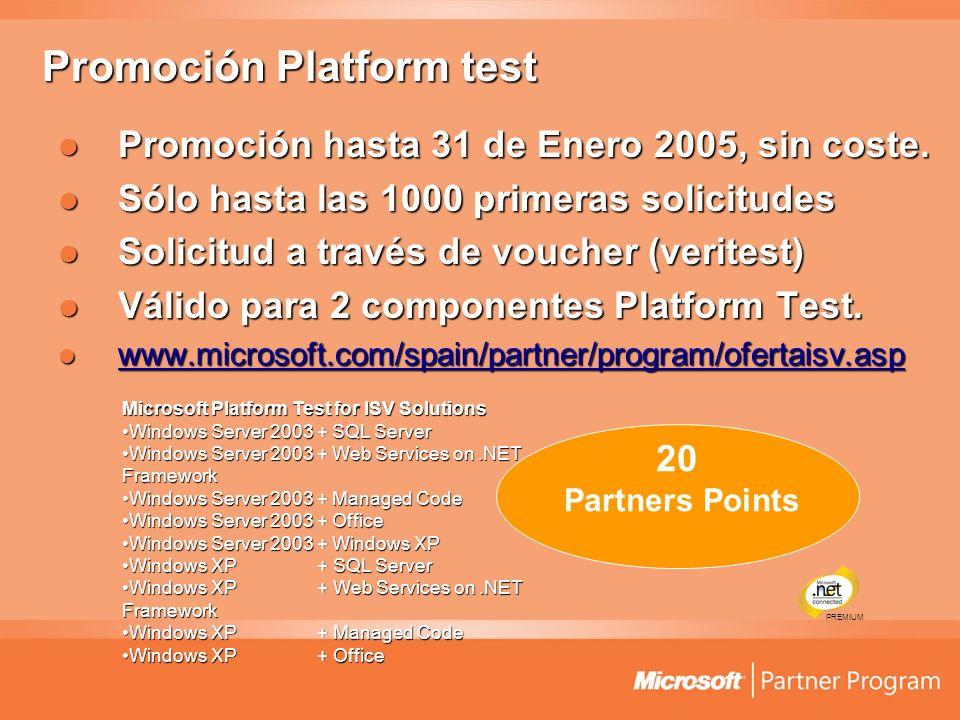 Promoción Platform test Promoción hasta 31 de Enero 2005, sin coste. Promoción hasta 31 de Enero 2005, sin coste. Sólo hasta las 1000 primeras solicit