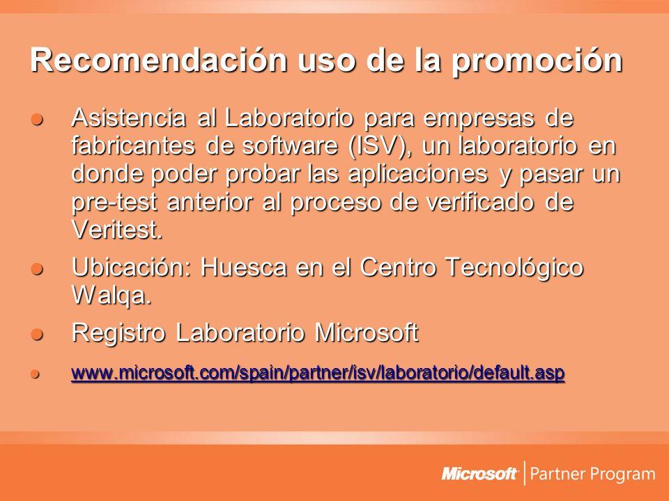Recomendación uso de la promoción Asistencia al Laboratorio para empresas de fabricantes de software (ISV), un laboratorio en donde poder probar las a