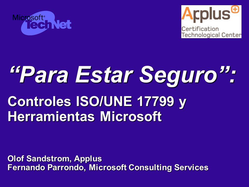 8721-27-0405-WEBCAST JUL-004 © APPLUS+ CTC – MICROSOFT TECHNET Métodos de autentificación en Windows