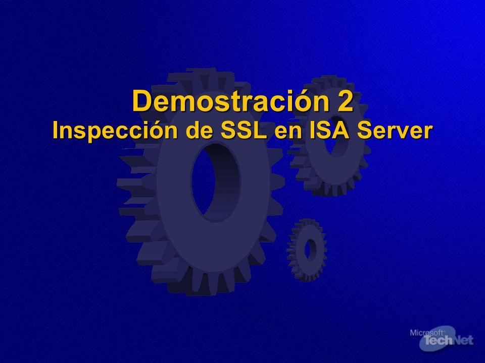 Demostración 2 Inspección de SSL en ISA Server