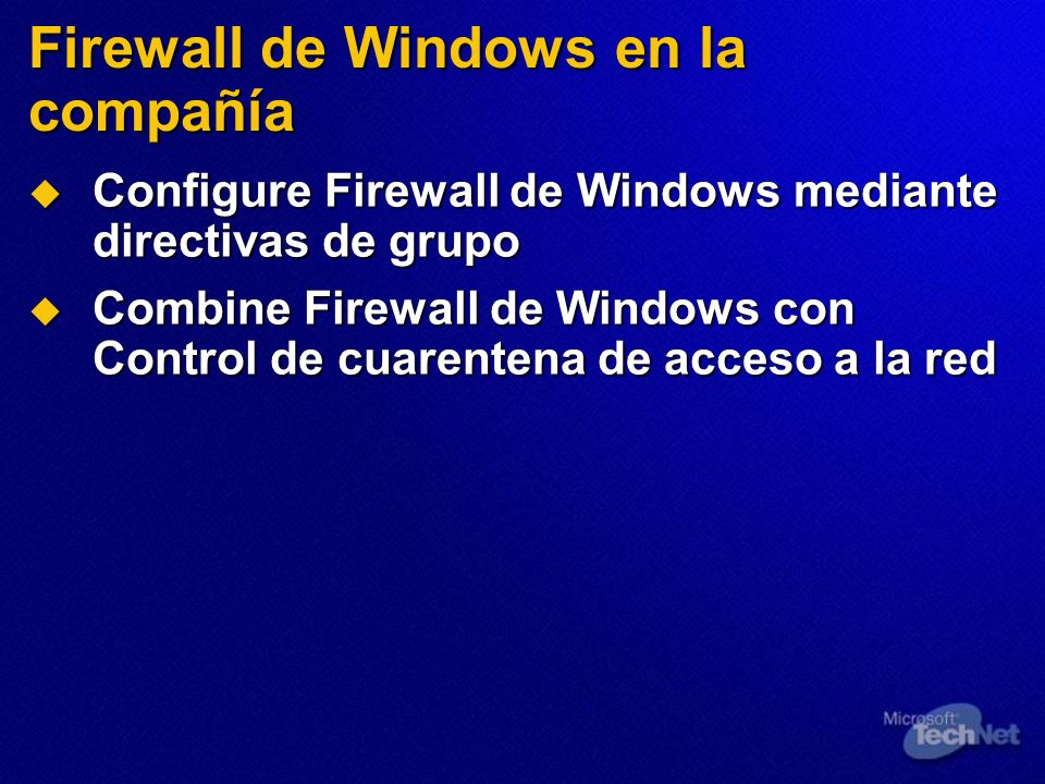 Firewall de Windows en la compañía Configure Firewall de Windows mediante directivas de grupo Configure Firewall de Windows mediante directivas de gru
