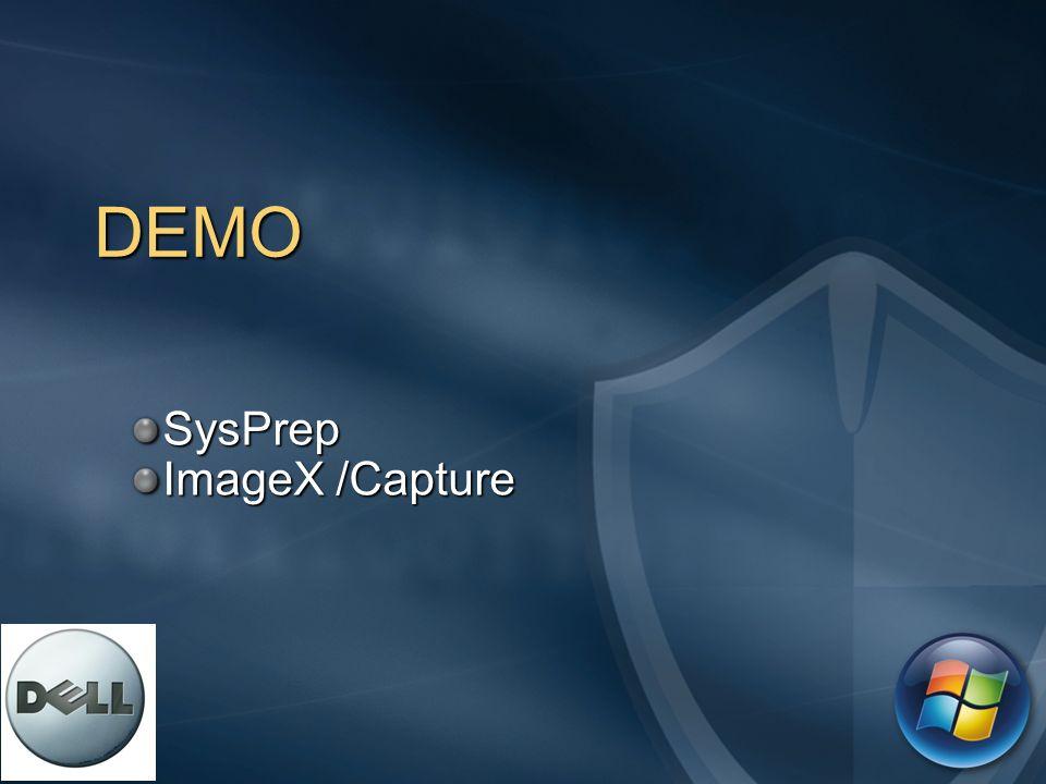DEMO SysPrep ImageX /Capture