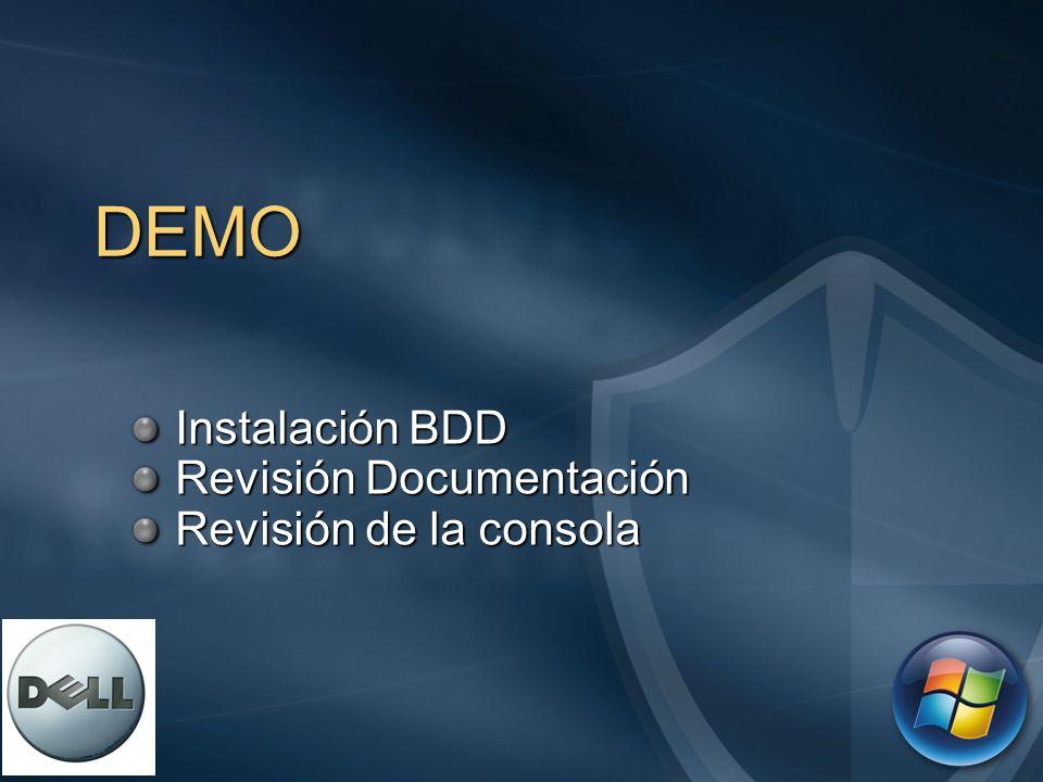 DEMO Instalación BDD Instalación BDD Revisión Documentación Revisión Documentación Revisión de la consola Revisión de la consola