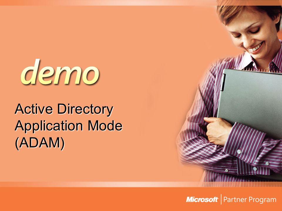 Active Directory Application Mode (ADAM)