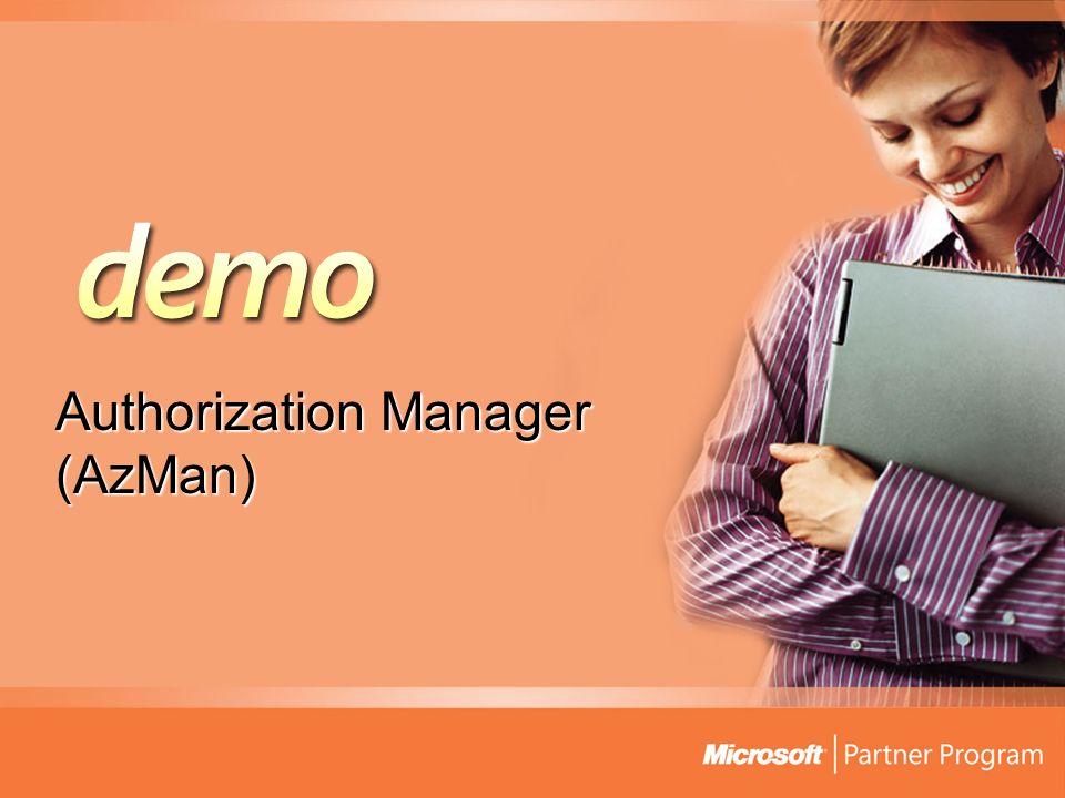 Authorization Manager (AzMan)