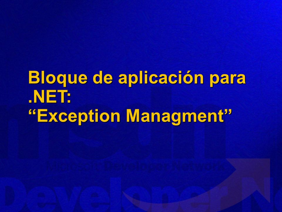 Bloque de aplicación para.NET: Exception Managment