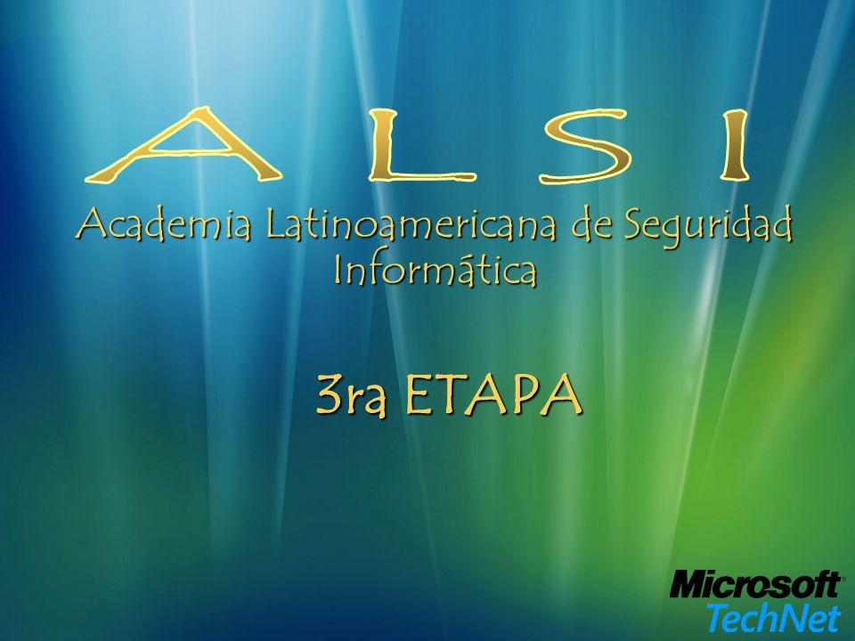 Academia Latinoamericana de Seguridad Informática 3ra ETAPA