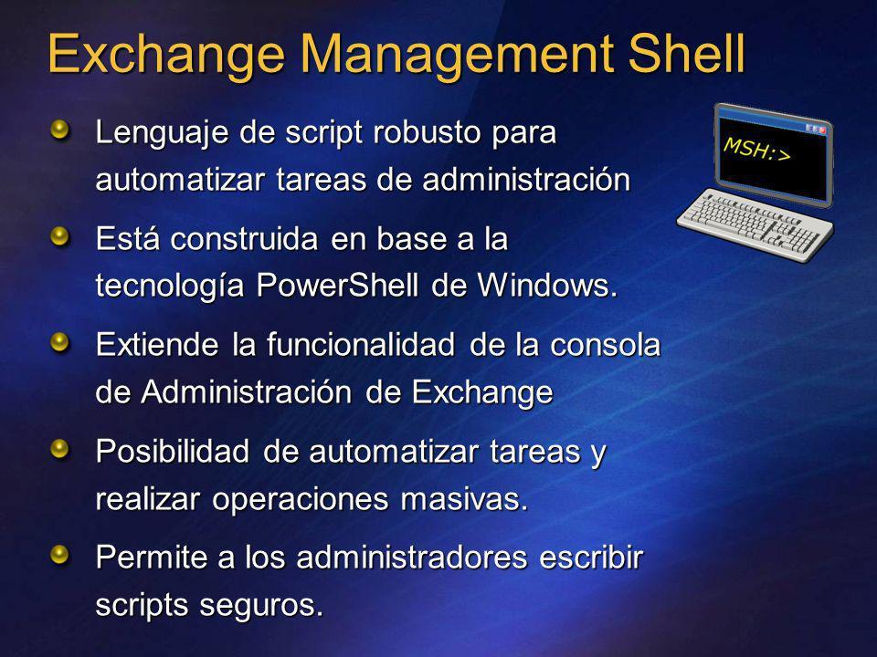 Lenguaje de script robusto para automatizar tareas de administración Está construida en base a la tecnología PowerShell de Windows. Extiende la funcio