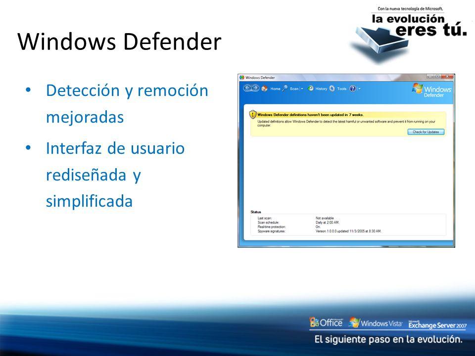 Windows Defender Detección y remoción mejoradas Interfaz de usuario rediseñada y simplificada